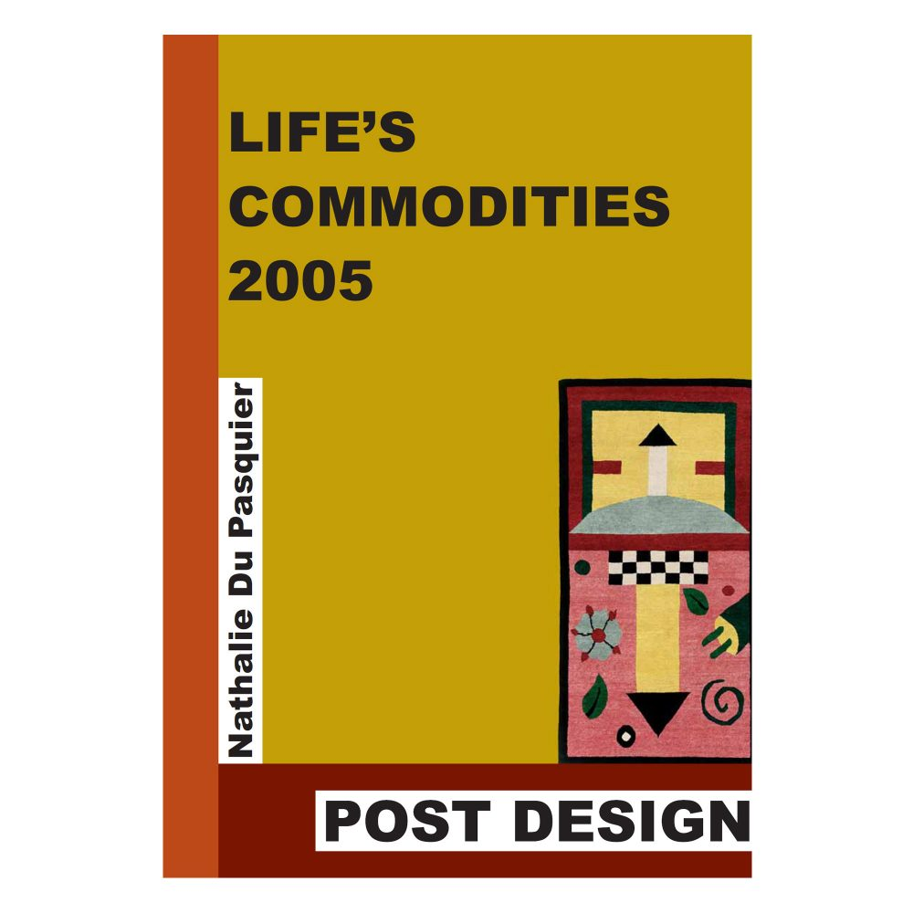 """Life's Commodities 2005"" Catalogo"