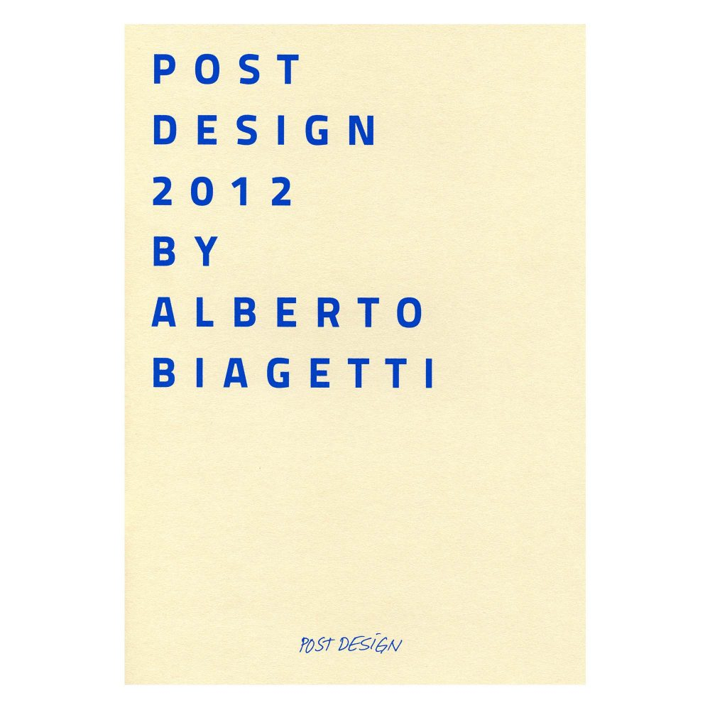 """Post Design 2012 by Alberto Biagetti"" Catalogue"